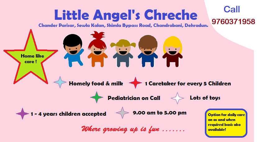 Little Angels Creche, Dehradun